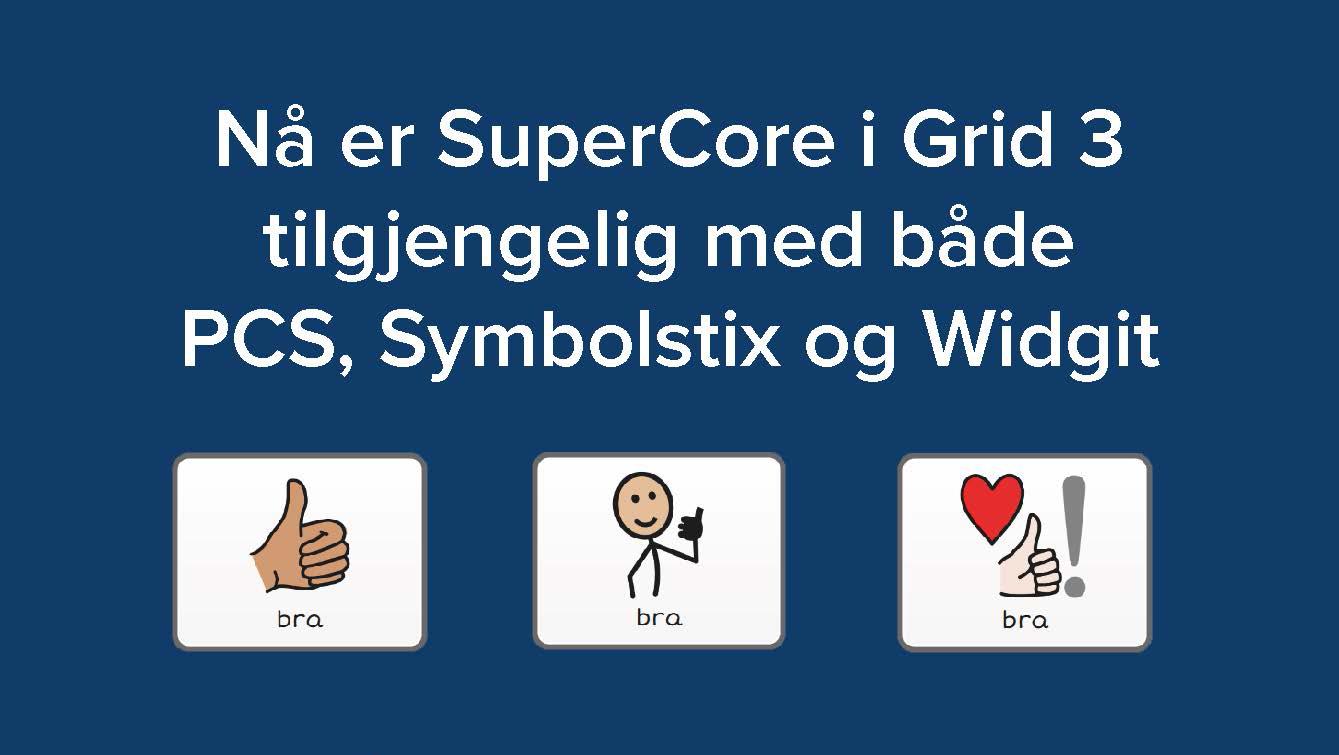 PCS, Symbolstix og Widgit i Super Core